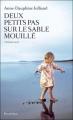 Couverture Deux petits pas sur le sable mouillé Editions Les Arènes (Témoignage) 2011