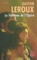 Couverture Le fantôme de l'opéra Editions Le Livre de Poche (Policier) 2005