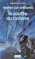 Couverture Le Souffle du cyclone Editions Denoël (Présence du futur) 1988