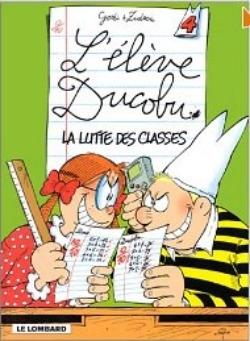 Couverture L'élève Ducobu, tome 04 : La lutte des classes
