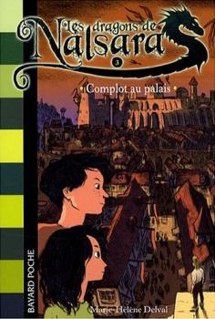 Couverture Les Dragons de Nalsara, tome 03 : Complot au palais