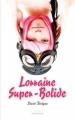 Couverture Lorraine super-bolide Editions Sarbacane (Exprim') 2011