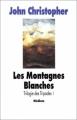 Couverture La Trilogie des Tripodes, tome 1 : Les Montagnes blanches Editions L'École des loisirs (Médium) 1993