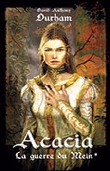 Couverture Acacia, tome 1 : La Guerre du Mein