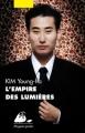 Couverture L'Empire des lumières Editions Philippe Picquier (Poche) 2011