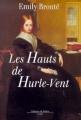 Couverture Les Hauts de Hurle-Vent / Les Hauts de Hurlevent / Hurlevent / Hurlevent des morts / Hurlemont Editions de Fallois 2000