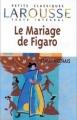 Couverture Le Mariage de Figaro Editions Larousse (Petits classiques) 1998
