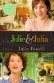 Couverture Julie & Julia : Sexe, blog et boeuf bourguignon / Julie & Julia Editions Little, Brown and Company 2009