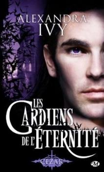 Couverture Les Gardiens de l'éternité, tome 04 : Cezar