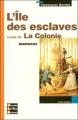 Couverture L'île des esclaves Editions Bordas (Classiques) 2011