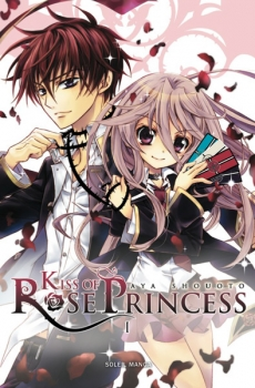 Couverture Kiss of Rose Princess, tome 1