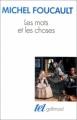 Couverture Les mots et les choses Editions Gallimard  (Tel) 1998