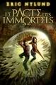 Couverture Le Pacte des immortels, tome 1 Editions Castelmore 2011