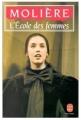 Couverture L'Ecole des femmes Editions Le Livre de Poche 1986