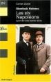 Couverture Les six Napoléons suivi de trois autres récits Editions Librio (Policier) 2003