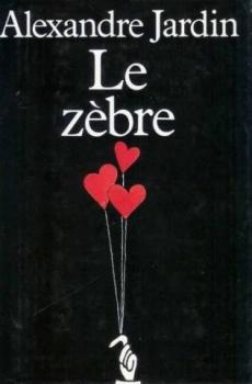 Le z bre livraddict for Alexandre jardin epub