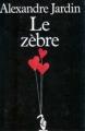Couverture Le Zèbre Editions France Loisirs 1989