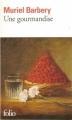 Couverture Une gourmandise Editions Folio  2009