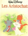 Couverture Les Aristochats Editions France Loisirs 1988