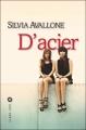 Couverture D'acier Editions Liana Lévi 2011