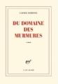 Couverture Du domaine des murmures Editions Gallimard  (Blanche) 2011
