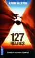 Couverture Plus fort qu'un roc / 127 heures Editions Pocket 2012