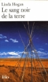 Couverture Le sang noir de la terre Editions Folio  2006