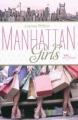 Couverture Manhattan Girls, tome 1 Editions Albin Michel (Jeunesse - Wiz) 2011