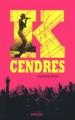 Couverture K-Cendres Editions Sarbacane (Exprim') 2011