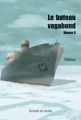 Couverture Moana, tome 2 : Le bateau vagabond Editions du Jasmin 2011