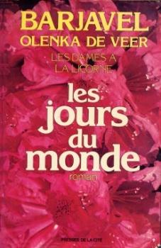 Couverture Les dames à la licorne, tome 2 : Les jours du monde