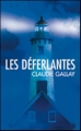 Couverture Les déferlantes Editions France loisirs 2008