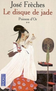 Couverture Le Disque de Jade, tome 2 : Poisson d'or