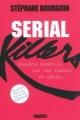 Couverture Serial Killers : Enquête sur les tueurs en série Editions Grasset 2011