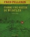 Couverture Comme une odeur de muscles Editions Planète rebelle 2005