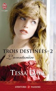 Couverture Trois destinées, tome 2 : L'aventurière
