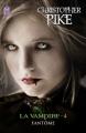 Couverture La Vampire, tome 4 : Fantôme Editions  2011