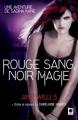 Couverture Une aventure de Sabina Kane, tome 2 : Rouge sang, noir magie Editions Calmann-Lévy (Orbit) 2011