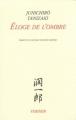 Couverture Éloge de l'ombre / Louange de l'ombre Editions Verdier 2011