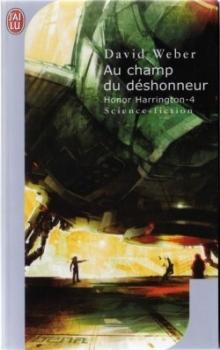 Couverture Honor Harrington (23 tomes), tome 04 : Au champ du déshonneur