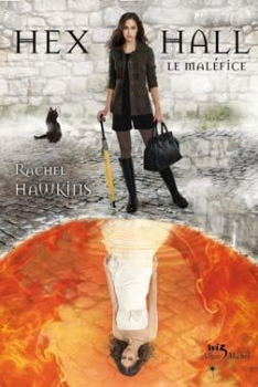 Couverture Hex Hall, tome 2 : Le Maléfice