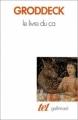 Couverture Le Livre du Ça Editions Gallimard  (Tel) 2009