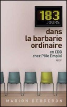 Couverture 183 jours dans la barbarie ordinaire : En CDD chez Pôle Emploi
