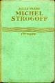 Couverture Michel Strogoff, tome 1 Editions Hachette (Bibliothèque Verte) 1928