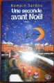 Couverture Une seconde avant Noël Editions France Loisirs 2005