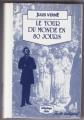 Couverture Le tour du monde en quatre-vingts jours / Le tour du monde en 80 jours Editions JC Lattès 1987