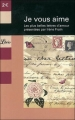 Couverture Je vous aime : Les plus belles lettres d'amour Editions Librio 2008