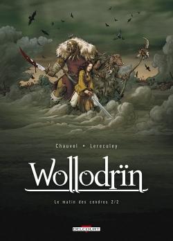 Couverture Wollodrïn, tome 02 : Le matin des cendres, partie 2