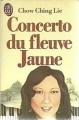 Couverture Concerto du fleuve Jaune Editions J'ai Lu 1989