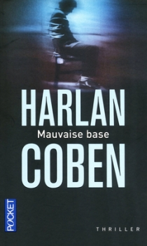 Couverture Myron Bolitar, tome 06 : Mauvaise base